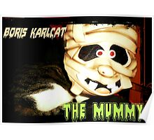 Boris Karlcat in the Halloween classic 'The Mummy' Poster
