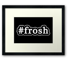 Frosh - Hashtag - Black & White Framed Print