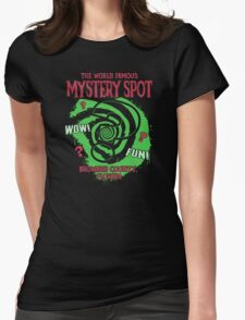 The World Famous Mystery Spot Womens Fitted T-Shirt