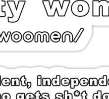 Nasty Woman Definition Sticker