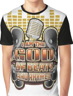 I Am the God of Beats & Rhymes - Hip Hop  Graphic T-Shirt