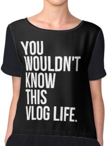 You wouldn't know this Vlog Life - Black Chiffon Top