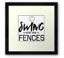 Swing for the fences Framed Print