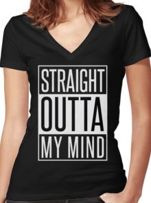 STRAIGHT OUTTA MY MIND Women's Fitted V-Neck T-Shirt