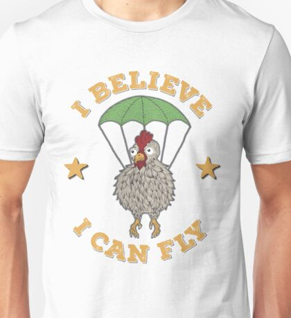 Chicken Believes It Can Fly Unisex T-Shirt