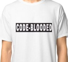 Code - blooded Classic T-Shirt