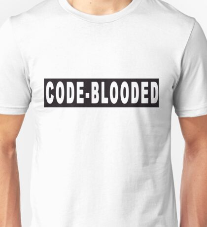 Code - blooded Unisex T-Shirt