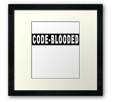 Code - blooded Framed Print