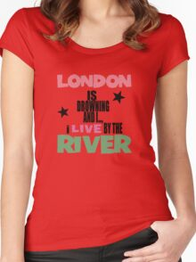 I live by the river Women's Fitted Scoop T-Shirt