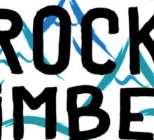 Real Rock Climbers Love Wide Cracks Sticker
