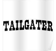 Tailgater Poster