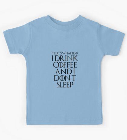 Drink coffee • Game Of Thrones Kids Tee