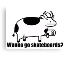 Wanna go skateboards? Canvas Print