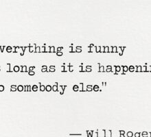 Will Rogers quote Sticker