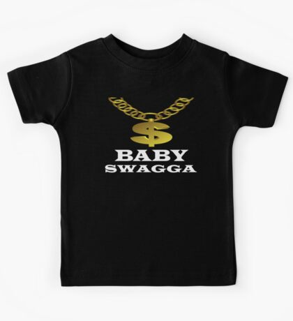 Baby Swagga some kids are just born with it  Kids Tee