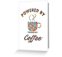 Powered By Colorful Coffee  Greeting Card