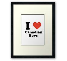 I love (heart) canadian boys Framed Print