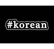 Korean - Hashtag - Black & White Photographic Print