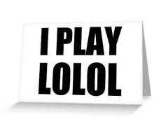 I play LOLOL, Yoosung Mystic Messenger Greeting Card