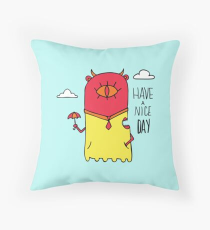 Have a Nice Day Illustration Throw Pillow