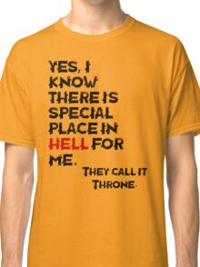 The Throne Classic T-Shirt