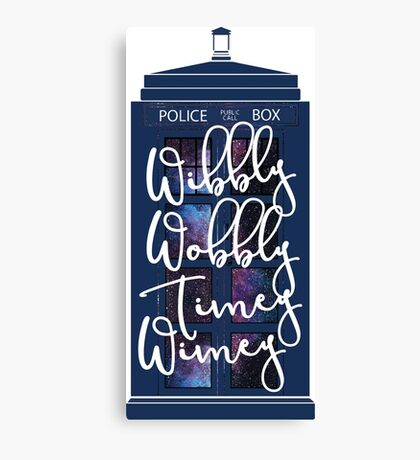 Doctor Who - Wibbly Wobbly Timey Wimey Canvas Print