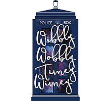 Doctor Who - Wibbly Wobbly Timey Wimey Photographic Print
