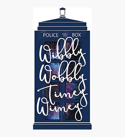 Doctor Who - Wibbly Wobbly Timey Wimey Photographic Print
