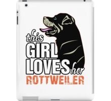 This Girl Loves Her Rottweiler iPad Case/Skin