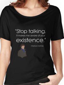 Dark - stop talking Women's Relaxed Fit T-Shirt