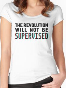 The revolution will not be supervised, black font (3D) Women's Fitted Scoop T-Shirt