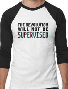 The revolution will not be supervised, black font (3D) Men's Baseball ¾ T-Shirt