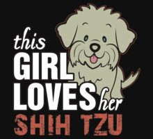 This Girl Loves Her Shih Tzu by 2E1K
