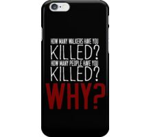 The Walking Dead Killer Questions iPhone Case/Skin