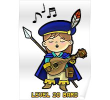 Level 20 Bard Poster