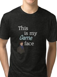 Game face dark t-shirt Tri-blend T-Shirt
