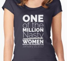One Of The Million Nasty Women March On Washington 2017 Women's Fitted Scoop T-Shirt