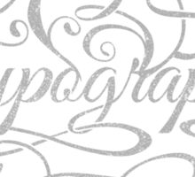 Typography on Typography Sticker