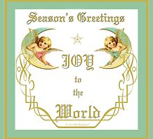 Season's Greetings, Joy to the World by Chris Armytage™