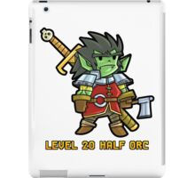 Level 20 Half Orc iPad Case/Skin