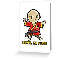 Level 20 Monk Greeting Card