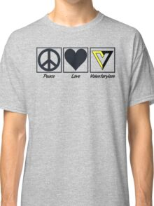 Peace Love Voluntaryism Classic T-Shirt