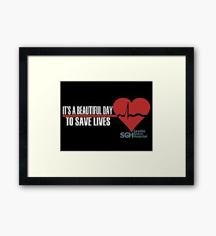 Grey's Anatomy - It's a Beautiful Day to Save Lives Framed Print