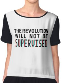 The revolution will not be supervised, black font (3D) Chiffon Top