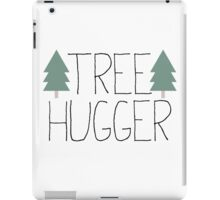 Tree Hugger - TREEHUGGER iPad Case/Skin