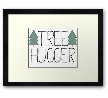 Tree Hugger - TREEHUGGER Framed Print