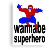 wannabe superhero 1 Canvas Print