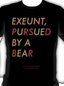 Exeunt Pursued By A Bear - Shakespeare T-Shirt