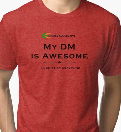 + 5 shirt of Groveling Tri-blend T-Shirt