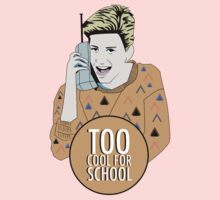 TOO COOL FOR SCHOOL Kids Tee